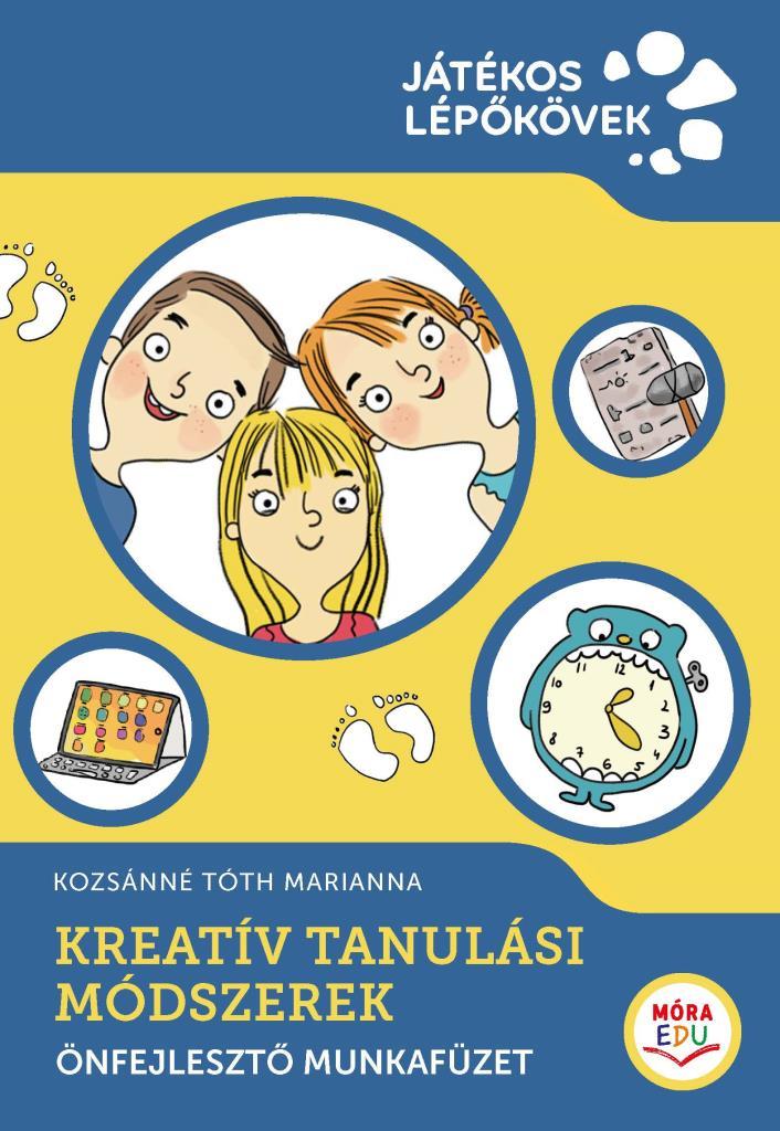Kozsánné Tóth Marianna - Kreatív tanulási módszerek