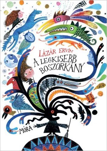 Lázár Ervin - A legkisebb boszorkány