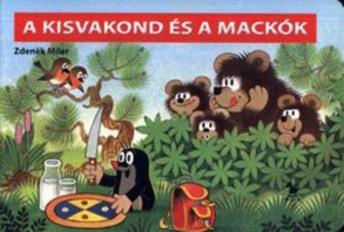 Zdeněk Miler - A kisvakond és a mackók