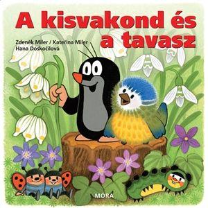 Hana Doskočilová - A kisvakond és a tavasz