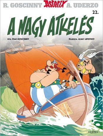 René Goscinny - Asterix 22. - A nagy átkelés