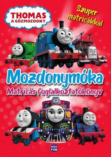 Thomas a Gőzmozdony - Mozdonymóka