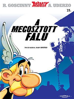 Goscinny - Asterix 25. - A megosztott falu