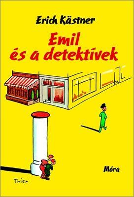 Erich Kästner - Emil és a detektívek