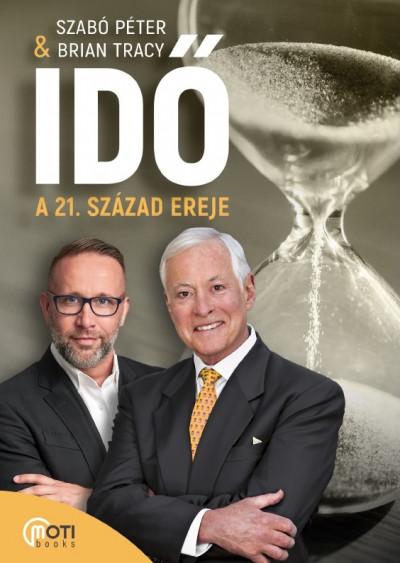 SZABÓ PÉTER - Idő: A 21. század ereje