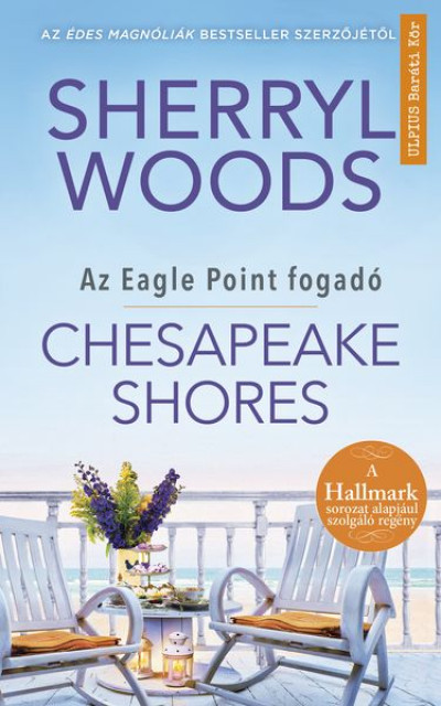 Sherryl Woods - Chesapeake Shores - Az Eagle Point fogadó