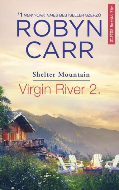 Robyn Carr - Virgin River 2. - Shelter Mountain