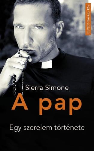 Sierra Simone - A pap - Egy szerelem története