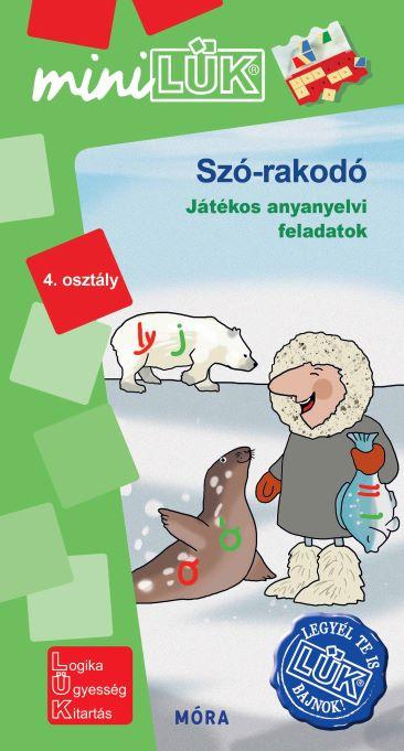 Szó-rakodó - Játékos anyanyelvi feladatok - 4.osztály