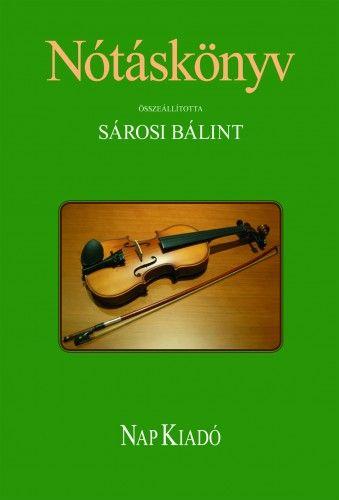 Sárosi Bálint - Nótáskönyv