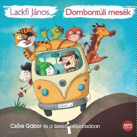 Lackfi János - Dombontúli mesék - Hangoskönyv