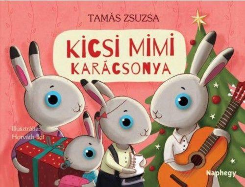 Tamás Zsuzsa - Kicsi Mimi karácsonya