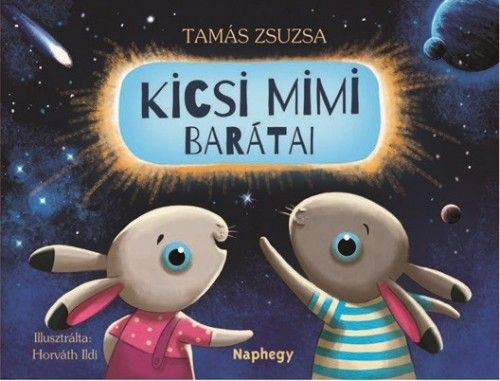 Tamás Zsuzsa - Kicsi Mimi barátai