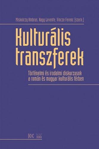 Nagy Levente - Kulturális transzferek