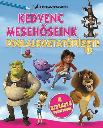 DreamWorks Animation - Kedvenc mesehőseink foglalkoztatófüzete 1. -  Home, Shrek, Madagaszkár