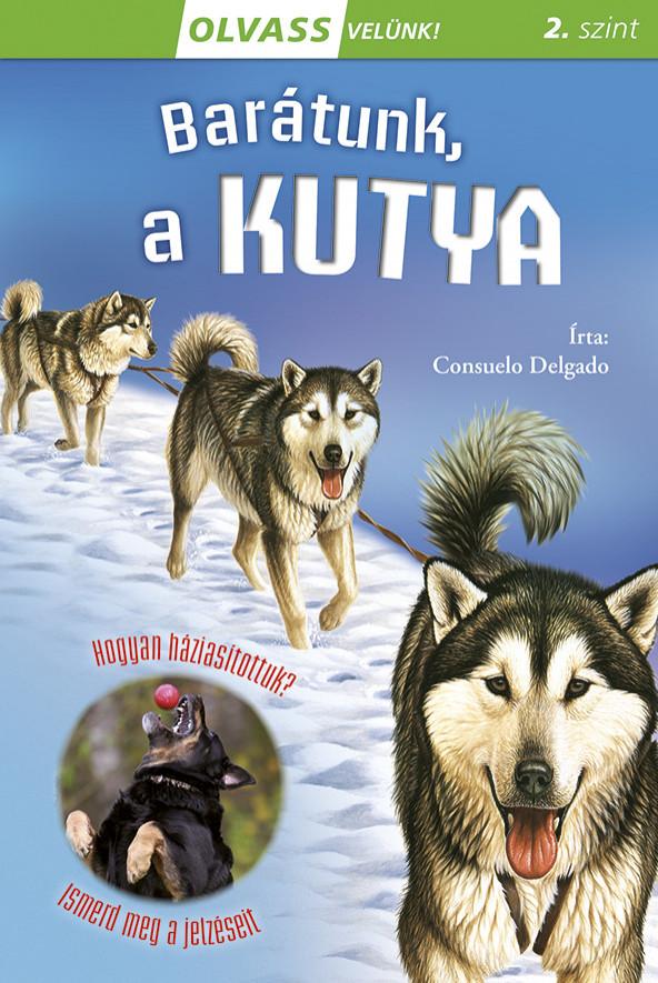 Consuelo Delgado - Olvass velünk! (2) - Barátunk, a kutya