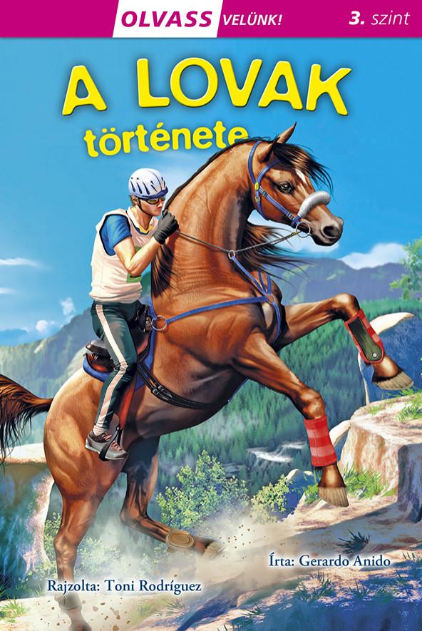 Gerardo Anido - Olvass velünk! (3) - A lovak története