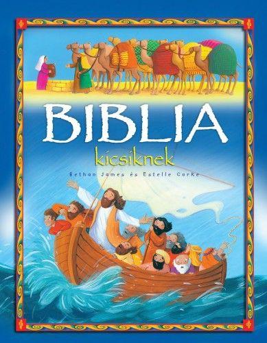 Bethan James - Biblia kicsiknek