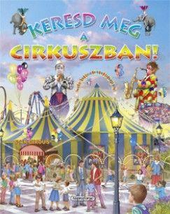 Eduardo Trujillo - Keresd meg a cirkuszban!