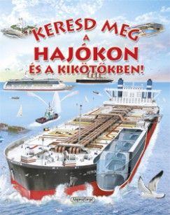 Eduardo Trujillo - Keresd meg a hajókon és a kikötőkben!
