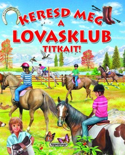 Eduardo Trujillo - Keresd meg a lovasklub titkait!
