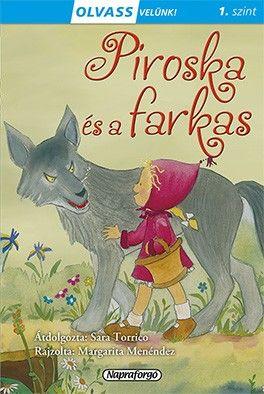 Sara Torrico - Olvass velünk! (1) - Piroska és a farkas