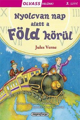 Jules Verne - Olvass velünk! (3) - 80 nap alatt a Föld körül