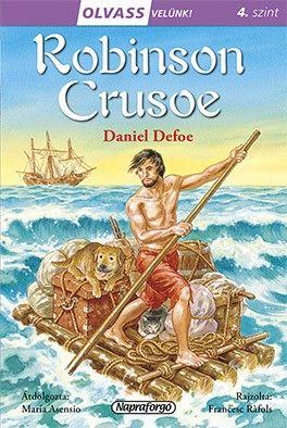 Daniel Defoe - Olvass velünk! (4) - Robinson Crusoe