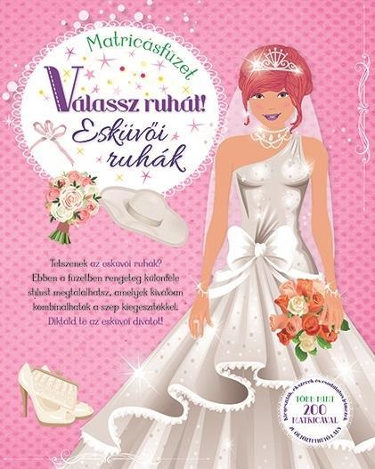 Válassz ruhát! - Esküvői ruhák