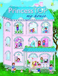 Napraforgó Kiadó - Princess TOP - My House - Pink