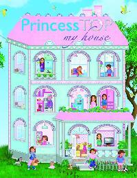 Napraforgó Kiadó - Princess TOP - My House - Blue