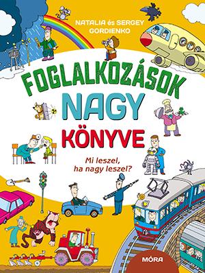 Natalia Gordienko - Foglalkozások nagy könyve