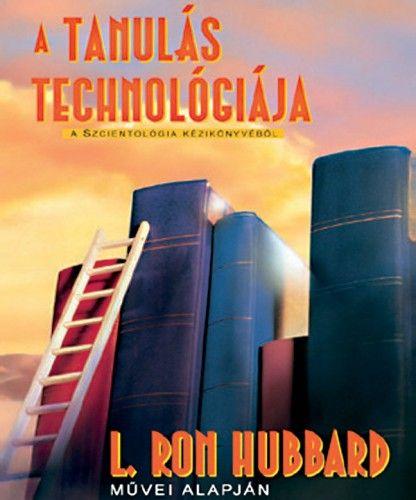 L. Ron Hubbard - A tanulás technológiája