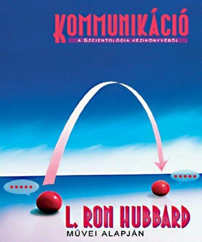 L. Ron Hubbard - Kommunikáció