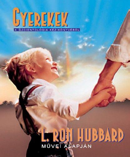 L. Ron Hubbard - Gyerekek