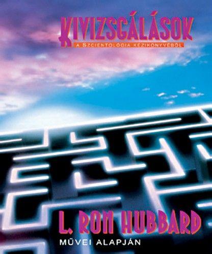 L. Ron Hubbard - Kivizsgálások