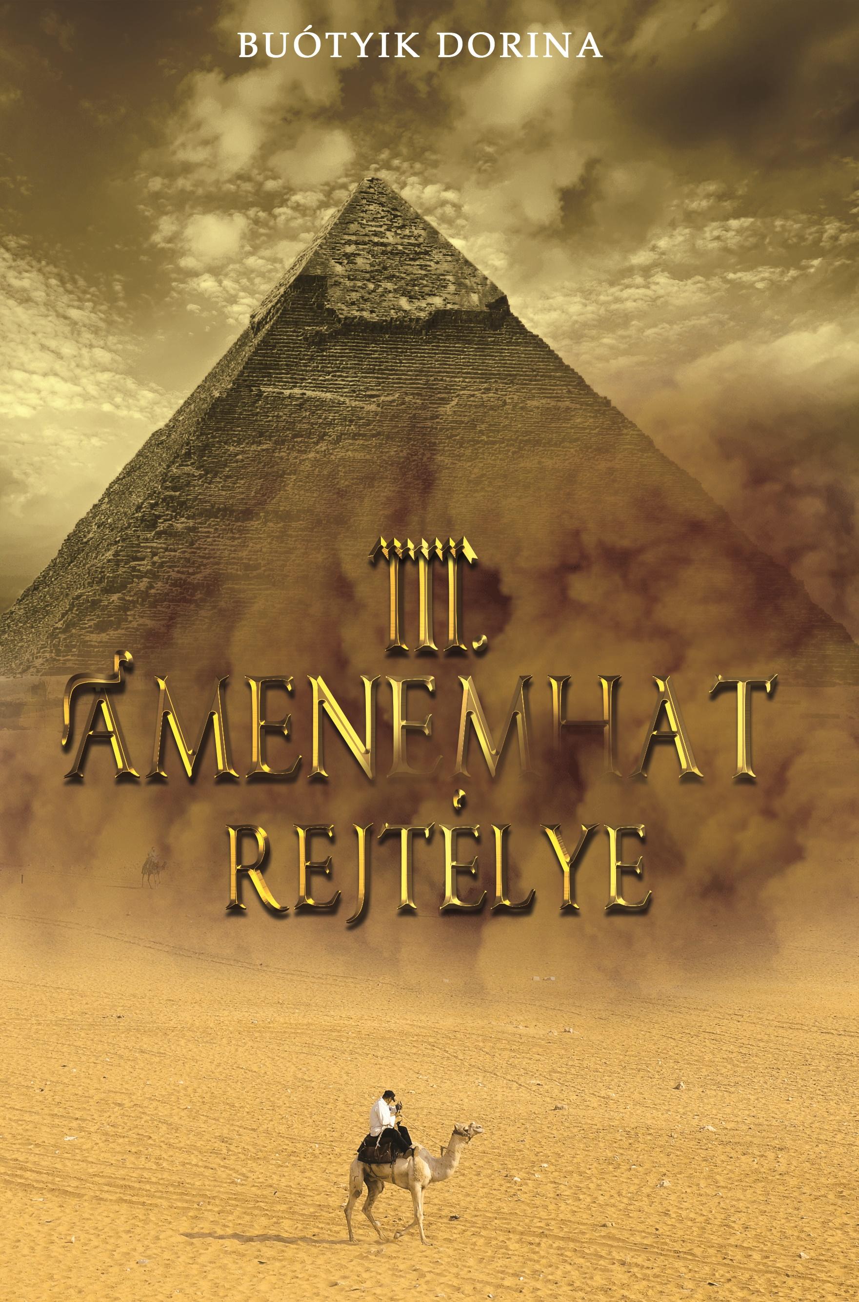 Buótyik Dorina - III. Amenemhat rejtélye
