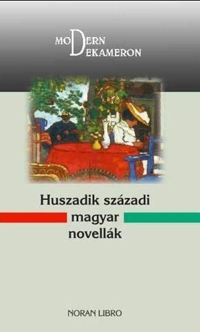 Szabó Magda - Huszadik századi magyar novellák