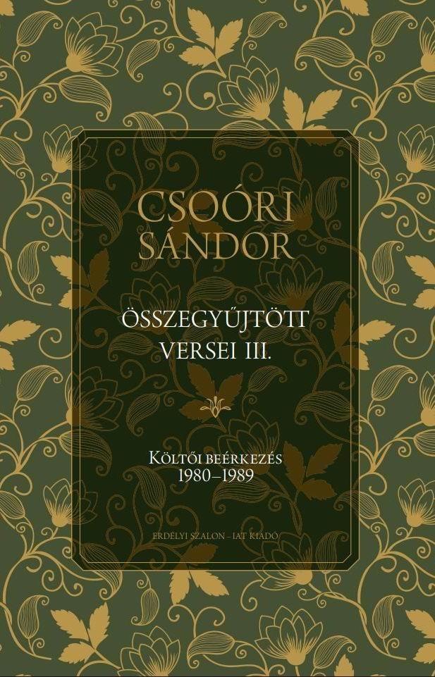 Csoóri Sándor - Csoóri Sándor összegyűjtött versei III.