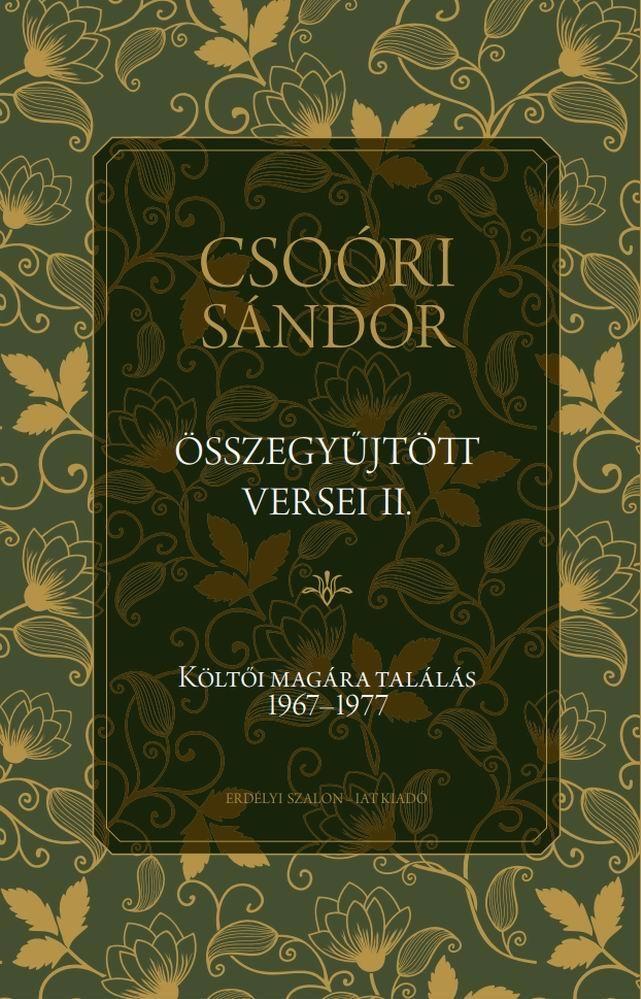 Csoóri Sándor - Csoóri Sándor összegyűjtött versei II.