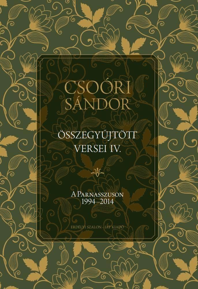 Csoóri Sándor - Csoóri Sándor összegyűjtött versei IV.