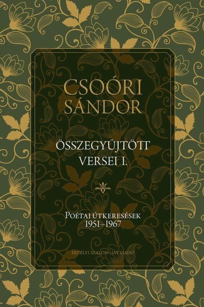 Csoóri Sándor - Csoóri Sándor összegyűjtött versei I.
