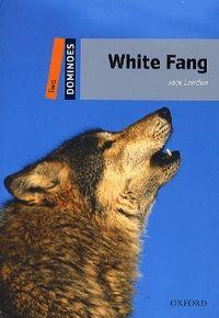 Jack London - White Fang - Level Two (700 headwords)