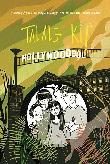 Mészöly Ágnes - Találj ki! - Hollywoodból