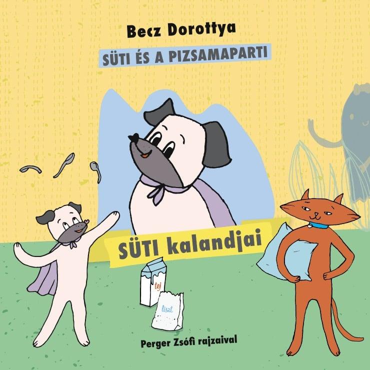 Becz Dorottya - Süti kalandjai