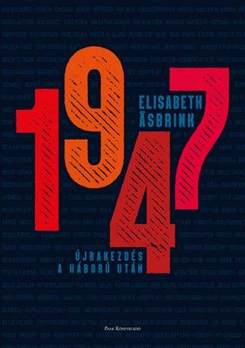 Elisabeth Asbrink - 1947 - Újrakezdés a háború után