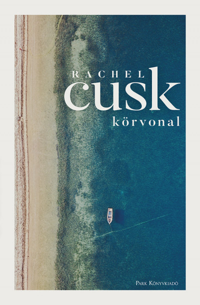 Rachel Cusk - Körvonal - Körvonal-trilógia 1.