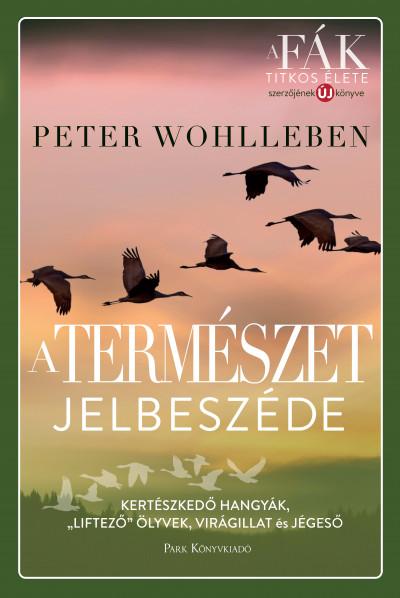 Peter Wohlleben - A természet jelbeszéde - Kertészkedő hangyák,