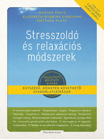 Martha Davis - Stresszoldó és relaxációs módszerek