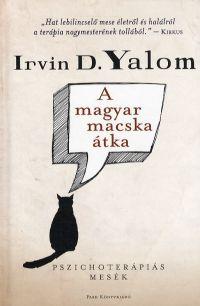 Irvin D. Yalom - A magyar macska átka